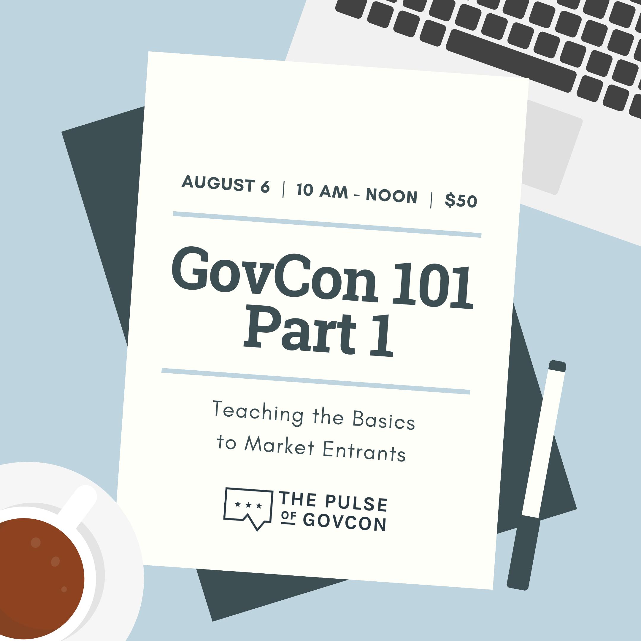 Virtual Training: GovCon 101 Pt. 1